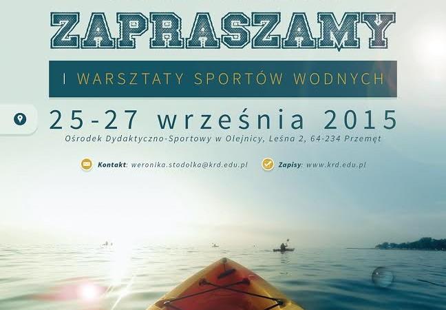 Warsztaty Sportów Wodnych- Olejnica